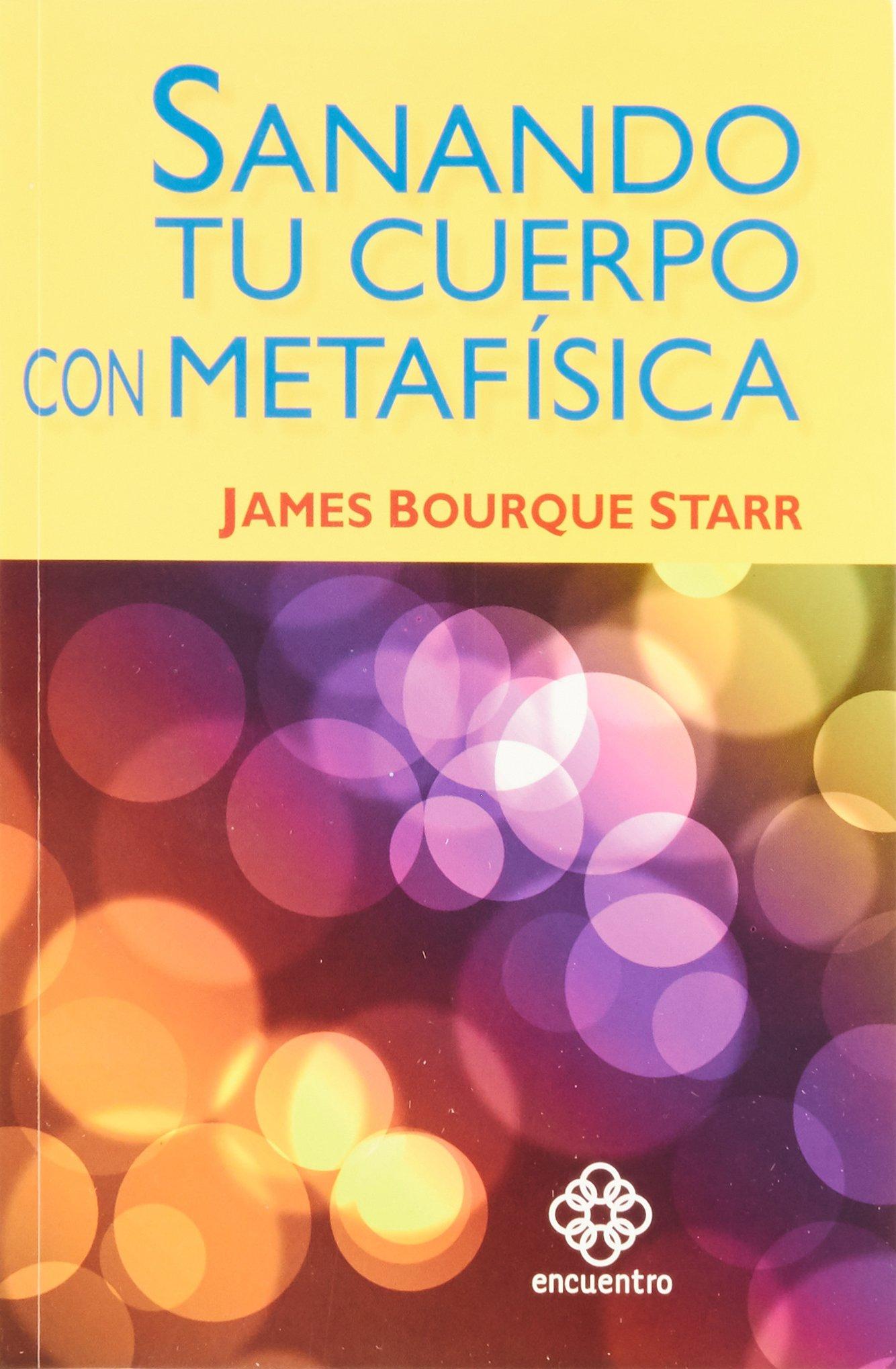 Read Online Sanando tu cuerpo con metafísica PDF