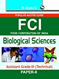 FCI Assistant Grade-III Biological Sciences (Technical) Recruitment Exam Guide (Popular Master Guide)