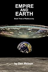 Empire and Earth: Book 3 of Rediscovery Kindle Edition