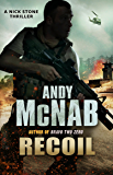 Recoil: (Nick Stone Thriller 9) (English Edition)