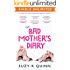 The Bad Mother's Diary: LAUGH OUT LOUD PARENTING ROMANTIC COMEDY