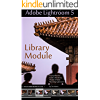 Photographer's Guide to Lightroom 5: Library Module book cover