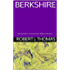 BERKSHIRE: Seventy-Ninth in a Series of Jess Williams Westerns (A Jess Williams Western Book 79)