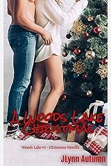 A Woods Lake Christmas: Woods Lake #3 Kindle Edition