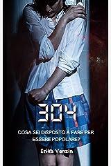 304 (Italian Edition) Kindle Edition