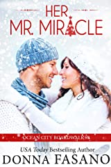 Her Mr. Miracle (Ocean City Boardwalk Series, Book 8) Kindle Edition