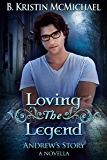 Loving the Legend (The Blue Eyes Trilogy Book 4)