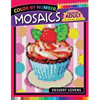 Dessert Lovers Mosaics Hexagon Coloring Books: Color by Number for Adults Stress Relieving Design
