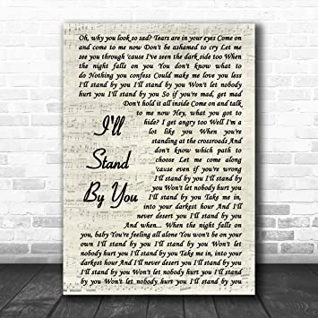 I/'ll Stand By You Vintage Script Song Lyric Quote Print