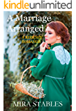 A Marriage Arranged