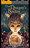 The Dragon's Banker: With Bonus Novelette: Forego Quest
