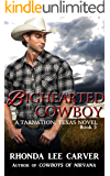 Bighearted Cowboy (Tarnation, Texas Book 5)