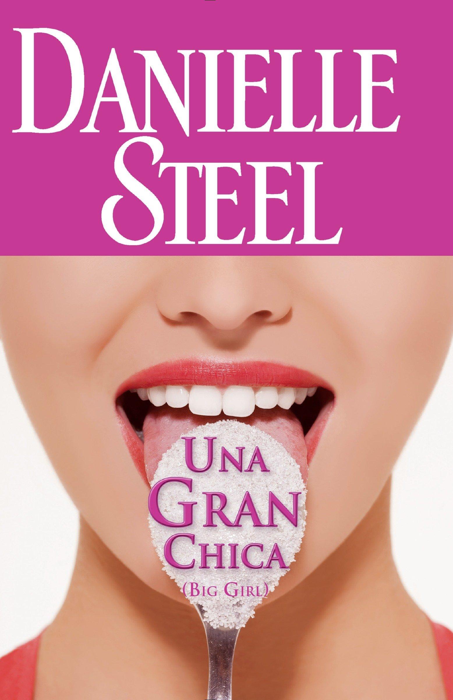 Una gran chica (Spanish Edition): Danielle Steel ...