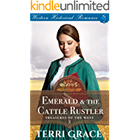 Emerald & the Cattle Rustler (Treasures of the West Book 3)