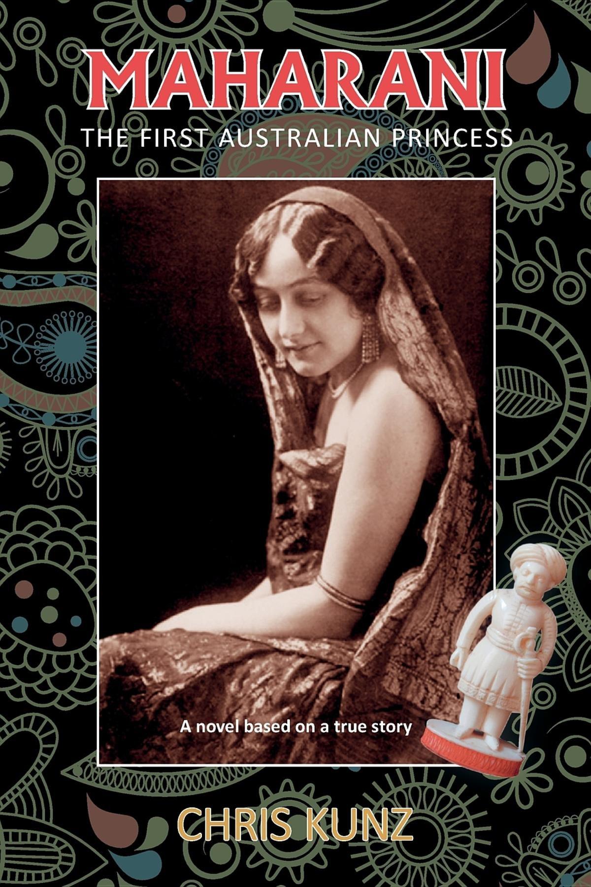 Maharani   The First Australian Princess  A Novel Based On A True Story  English Edition