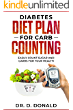 Diabetes Diet Plan For Carb Counting: Easy Count Sugar and Carbs For Your Health