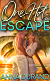 One Hot Escape (Hot Brits Book 4)