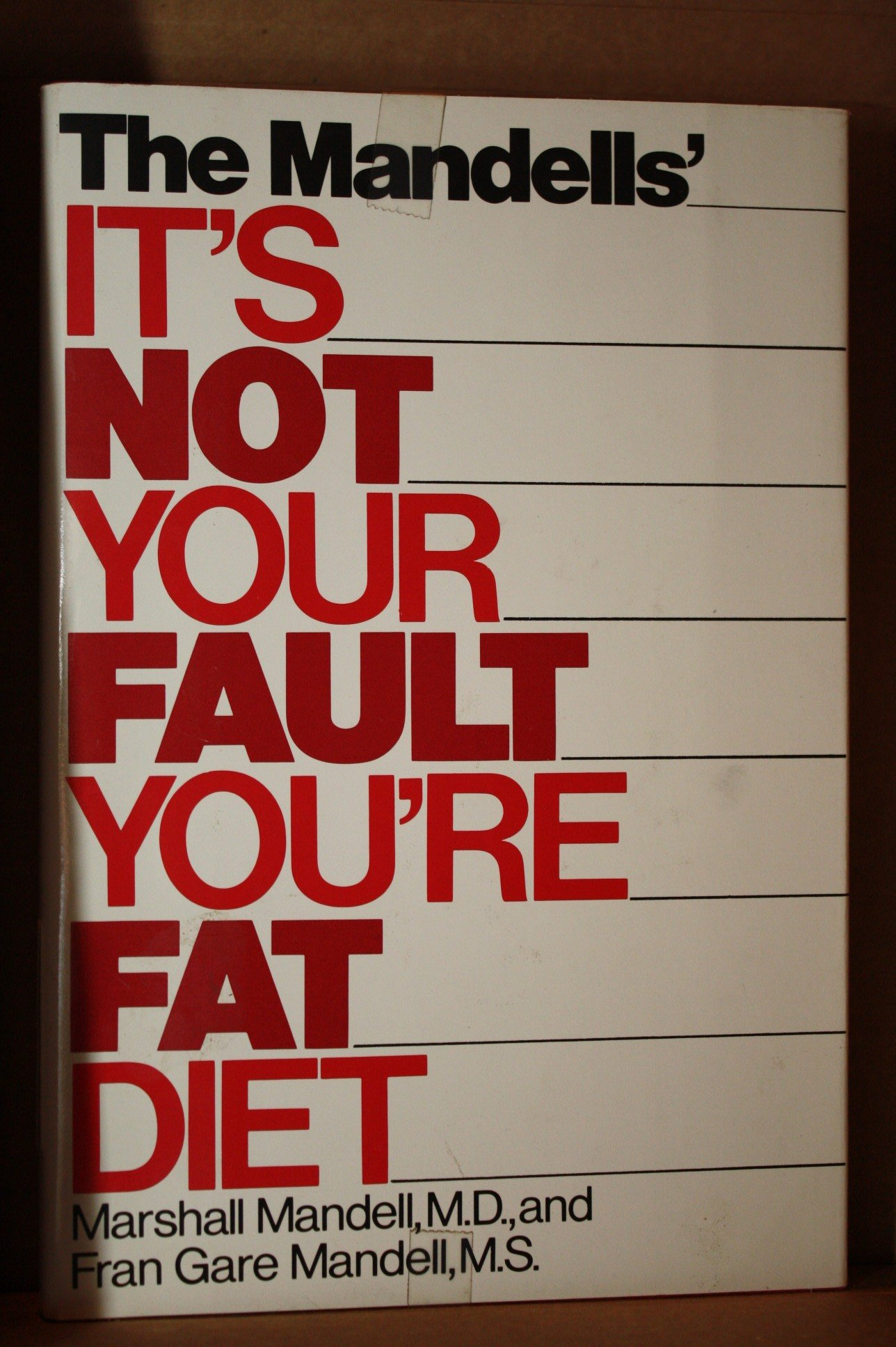 The Mandells Its Not Your Fault Youre Fat, Diet: Amazon.es ...