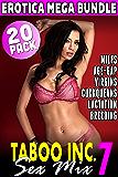 Taboo Inc. Sex Mix 7 : 20 Pack Erotica Mega Bundle (Rough Sex Erotica MILF Erotica Reverse Cuckold Erotica First Time Erotica Bundle)