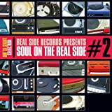 Soul On The Real Side: Vol.2