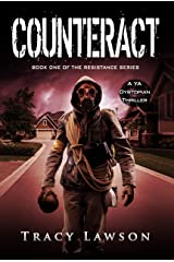 Counteract: A YA Dystopian Thriller (The Resistance Series Book 1) Kindle Edition