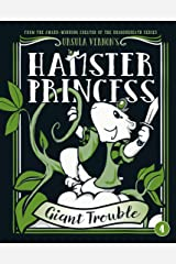 Hamster Princess: Giant Trouble Kindle Edition