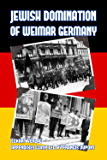 Jewish Domination of Weimar Germany