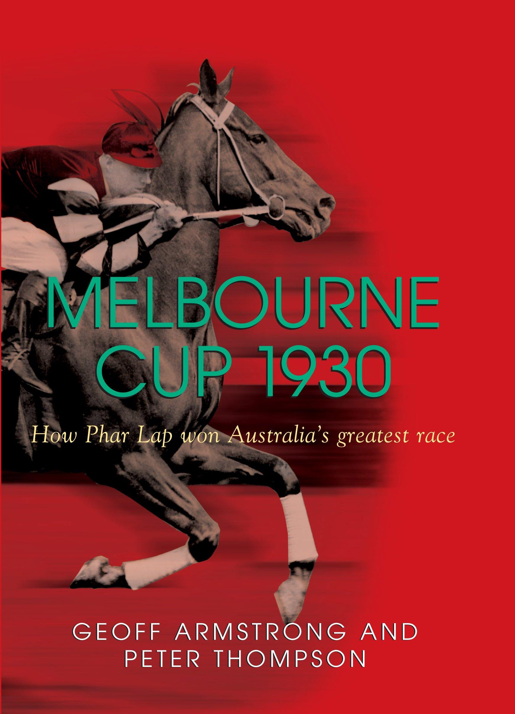 Melbourne Cup 1930: How Phar Lap Won Australia's Greatest