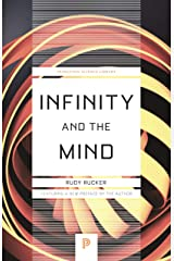 Infinity and the Mind: The Science and Philosophy of the Infinite (Princeton Science Library) Kindle Edition
