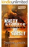 Ninety Degrees at Sunset (Key West Thriller Book 2)