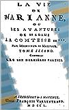 La vie de Marianne: Les avantures de Madame la Comtesse de