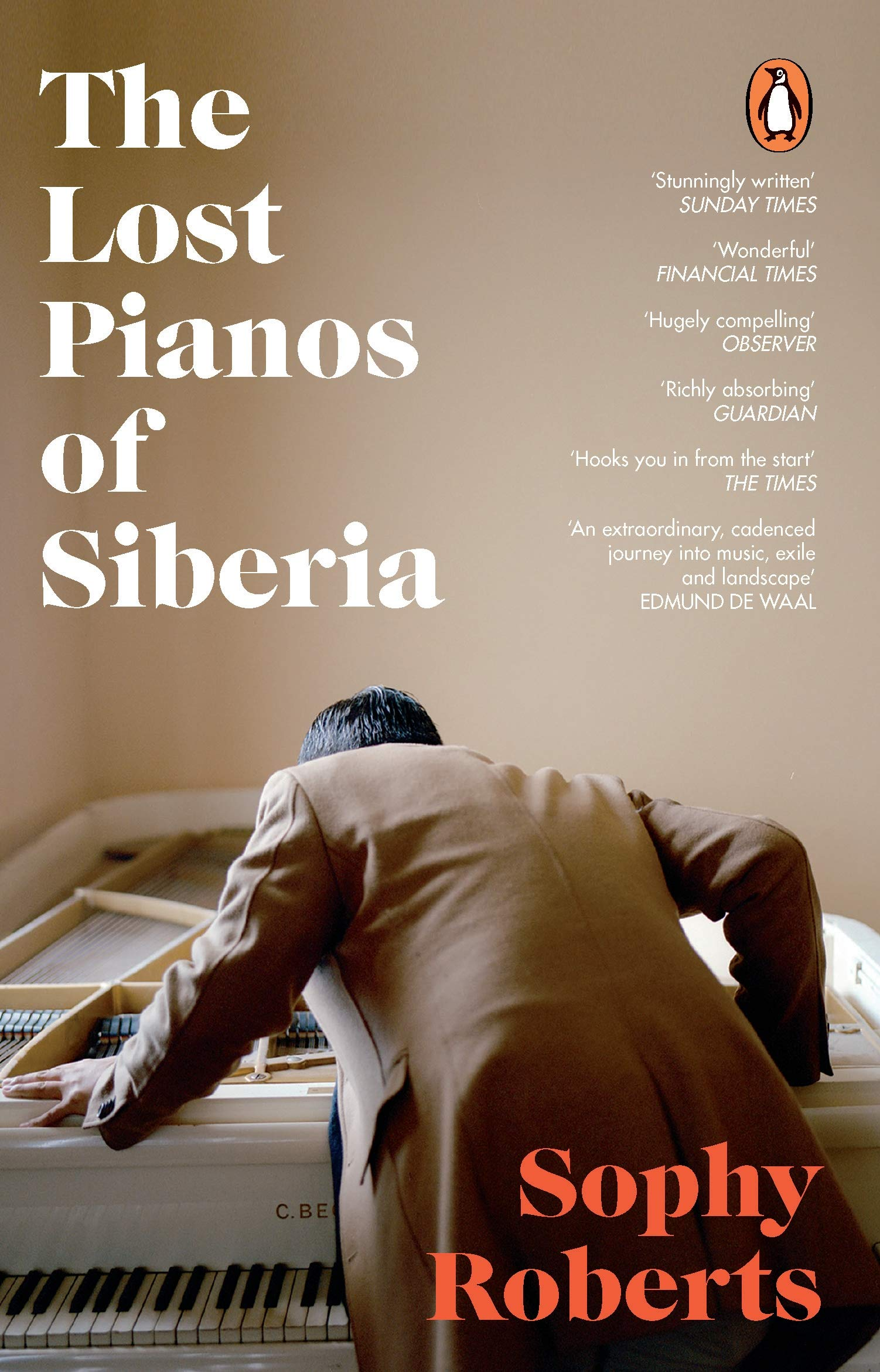 The Lost Pianos of Siberia: A Sunday Times Book of 2020 ...