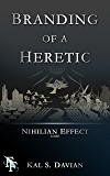 Branding of a Heretic (Nihilian Effect Lore)