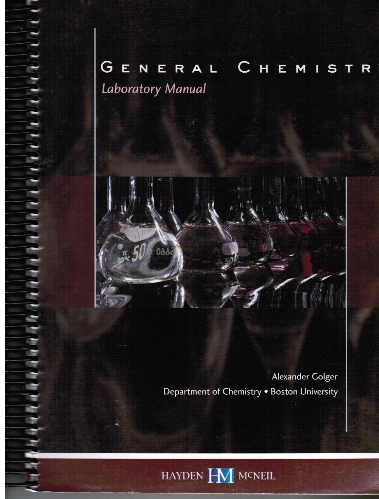 General Chemistry Laboratory Syllabus and Manual: Dept. of Chemistry,  Boston University Alexander Golger: 9780738030258: Amazon.com: Books