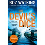 The Devil's Dice: A gripping crime thriller with an absolutely breath-taking twist (A DI Meg Dalton thriller, Book 1)