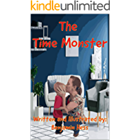 The Time Monster (Life Hack Book 2)