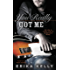 You Really Got Me (Rock Star Romance Book 1)