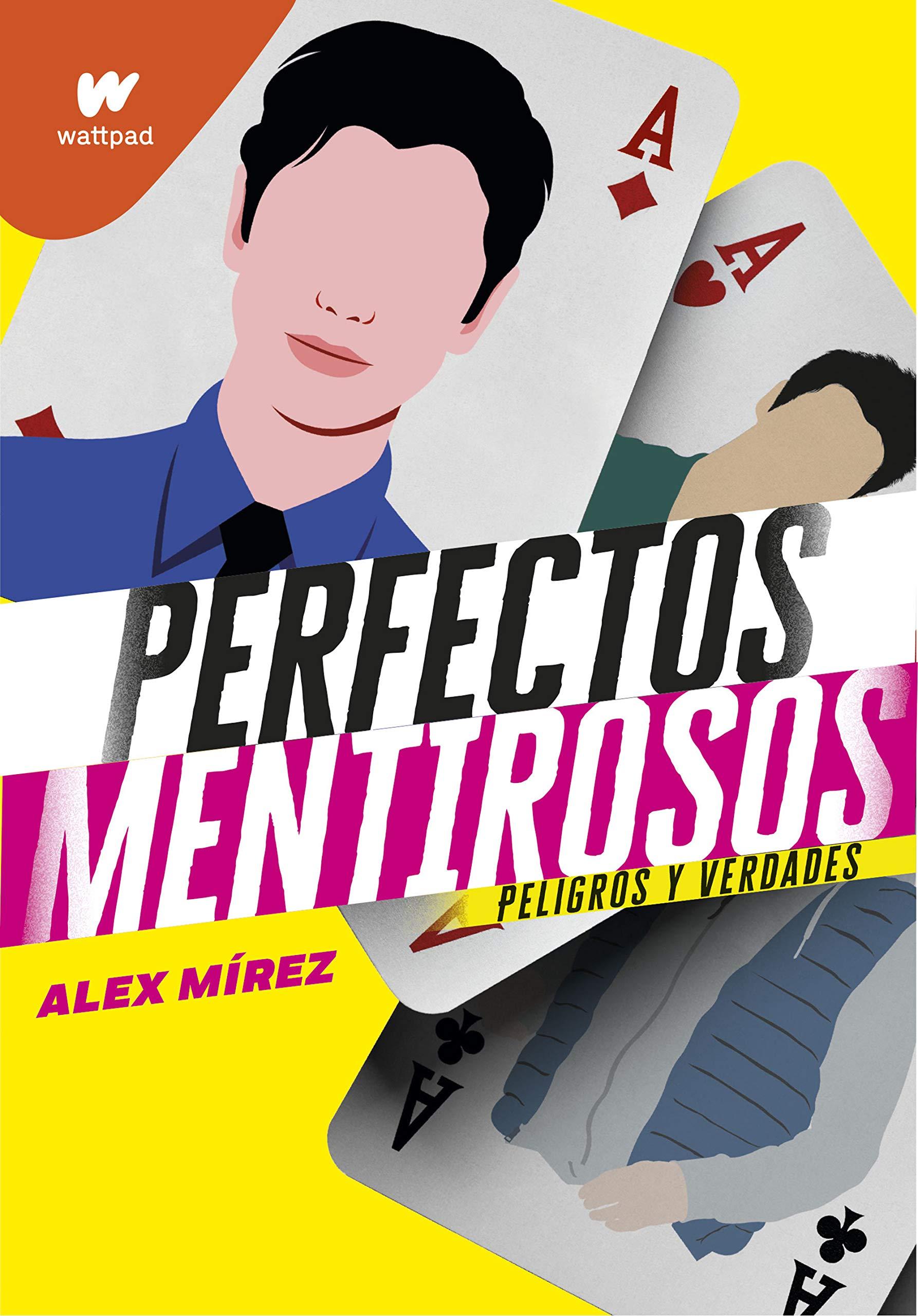 Perfectos mentirosos 2: Peligros y verdades (Wattpad): Amazon ...