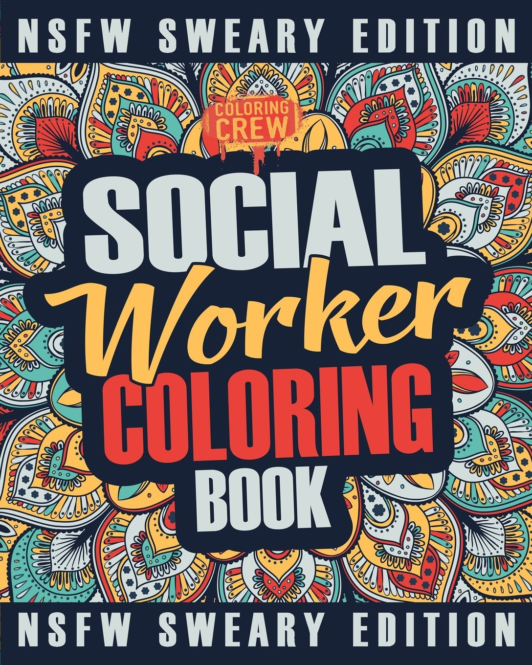 Social worker coloring book a sweary irreverent funny social