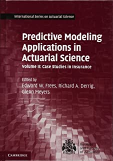 Nonlife actuarial models theory methods and evaluation predictive modeling applications in actuarial science volume 2 case studies in insurance international fandeluxe Images