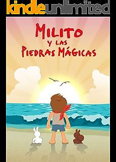Libros para niños: Milito y las piedras mágicas Cuentos infantiles: Libros para niños en