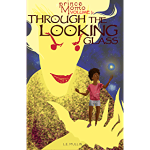 Through the Looking Glass (Prince Momo Book 1)
