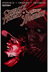 Sherlock Holmes vs. Harry Houdini #4 (of 5): Digital Exclusive Edition Kindle Edition