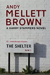 The Shelter (The Harry Stammers Trilogy Book 1) Kindle Edition