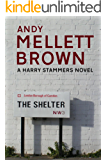 The Shelter (The Harry Stammers Trilogy Book 1)