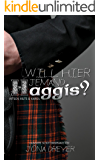 Will hier jemand Haggis?: Lauwarme Schottenromanze (German Edition)