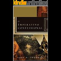 O imperativo confessional