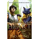 An Adventurer's Heart: Book 2 of the Adventures on Brad