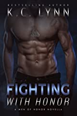 Fighting with Honor (Men of Honor) Kindle Edition