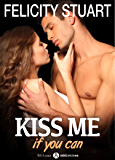 Kiss me (if you can) - vol. 2